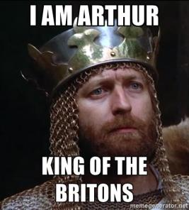 arthur-king-of-the-britons-i-am-arthur-king-of-the-britons